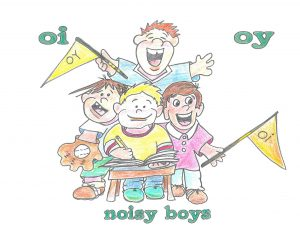 noisy boys